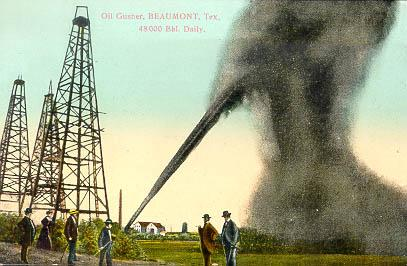 Oil Gusher, Beaumont, Tex.